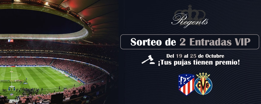 Sorteamos 2 Entradas VIP para el Atlético de Madrid - Villarreal CF